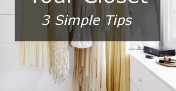 How to Organize Your Closet: 3 Simple Tips
